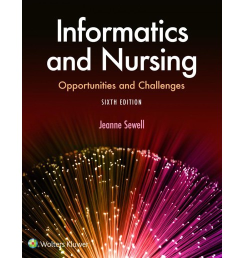 Informatics and Nursing -  by Jeanne Sewell (Paperback) - image 1 of 1