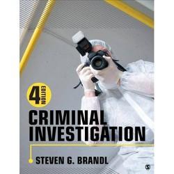 Criminal Investigation - 4 Edition by  Steven G Brandl (Paperback)