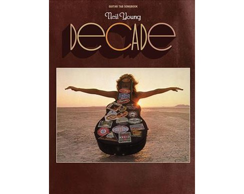 Neil Young Decade : Guitar Tab Songbook -  (Paperback) - image 1 of 1