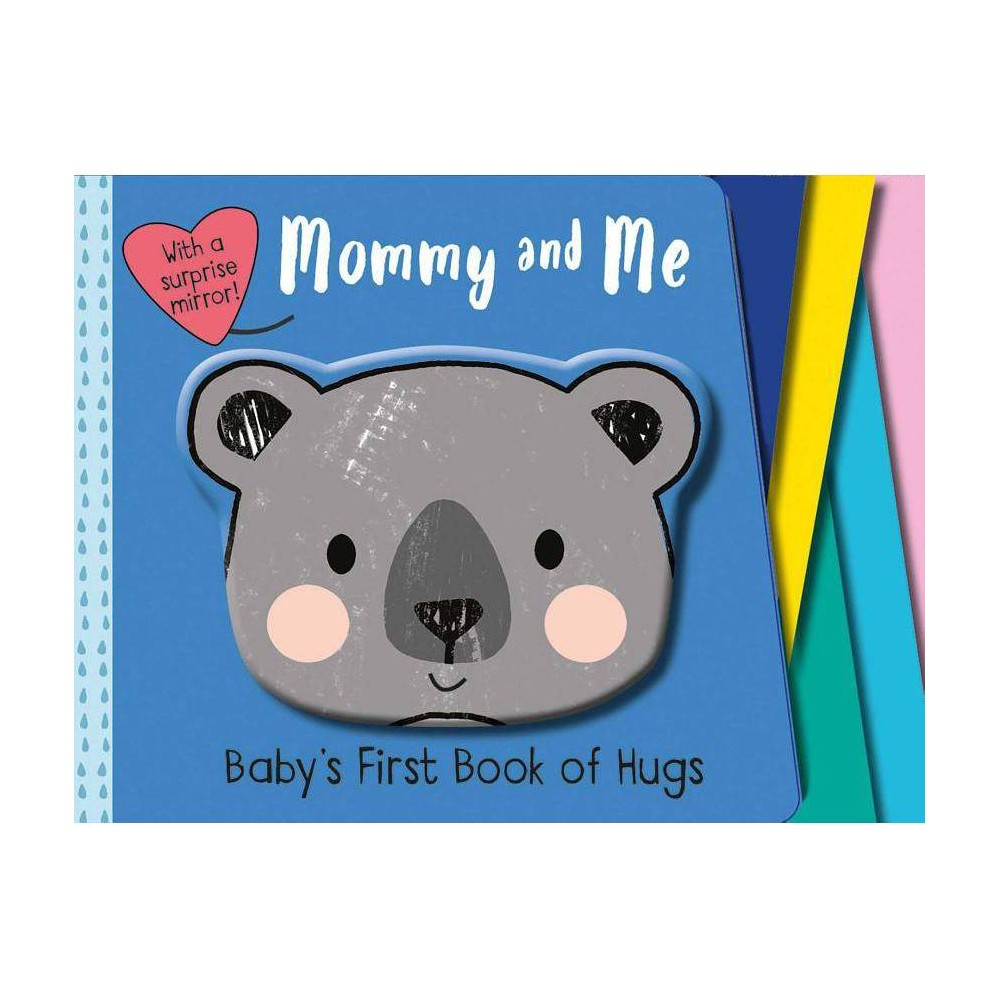 Mommy And Me Baby S First Book Board Book