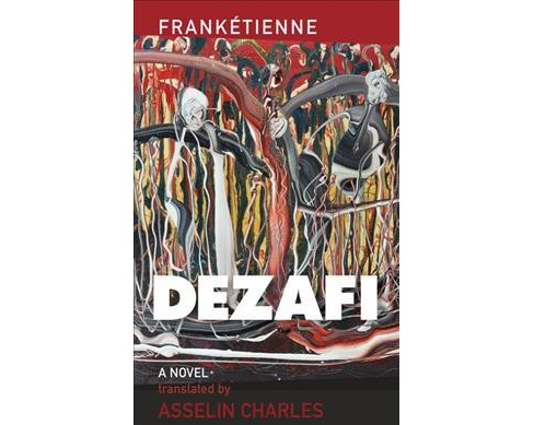 Dézafi -  by Franku00e9tienne (Hardcover) - image 1 of 1