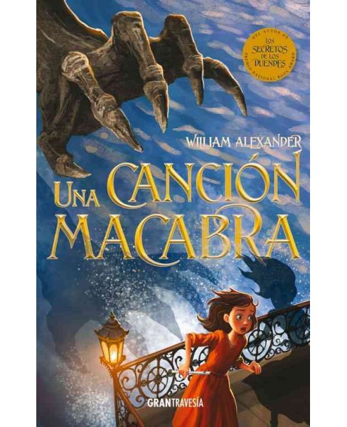 Una cancion macabra /A Macabre Song (Paperback) (William Alexander) - image 1 of 1
