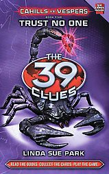 The 39 Clues: Cahills vs. Vespers: Book 5: Trust No One by Linda Sue Park (Hardcover) by Linda Sue Park