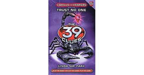 The 39 Clues: Cahills vs. Vespers: Book 5: Trust No One by Linda Sue Park (Hardcover) by Linda Sue Park - image 1 of 1