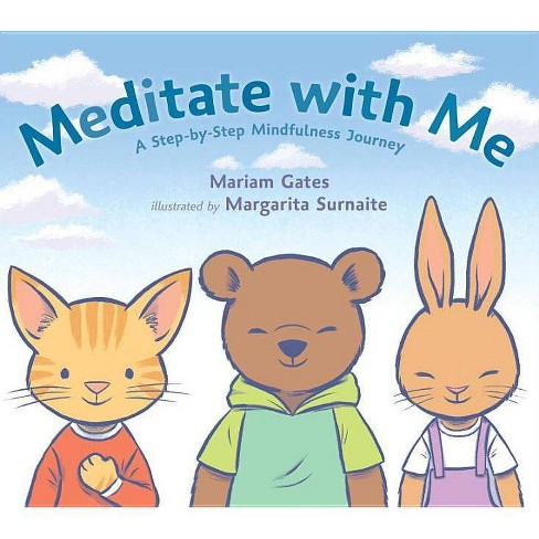 Meditate with Me - by  Mariam Gates (Hardcover) - image 1 of 1