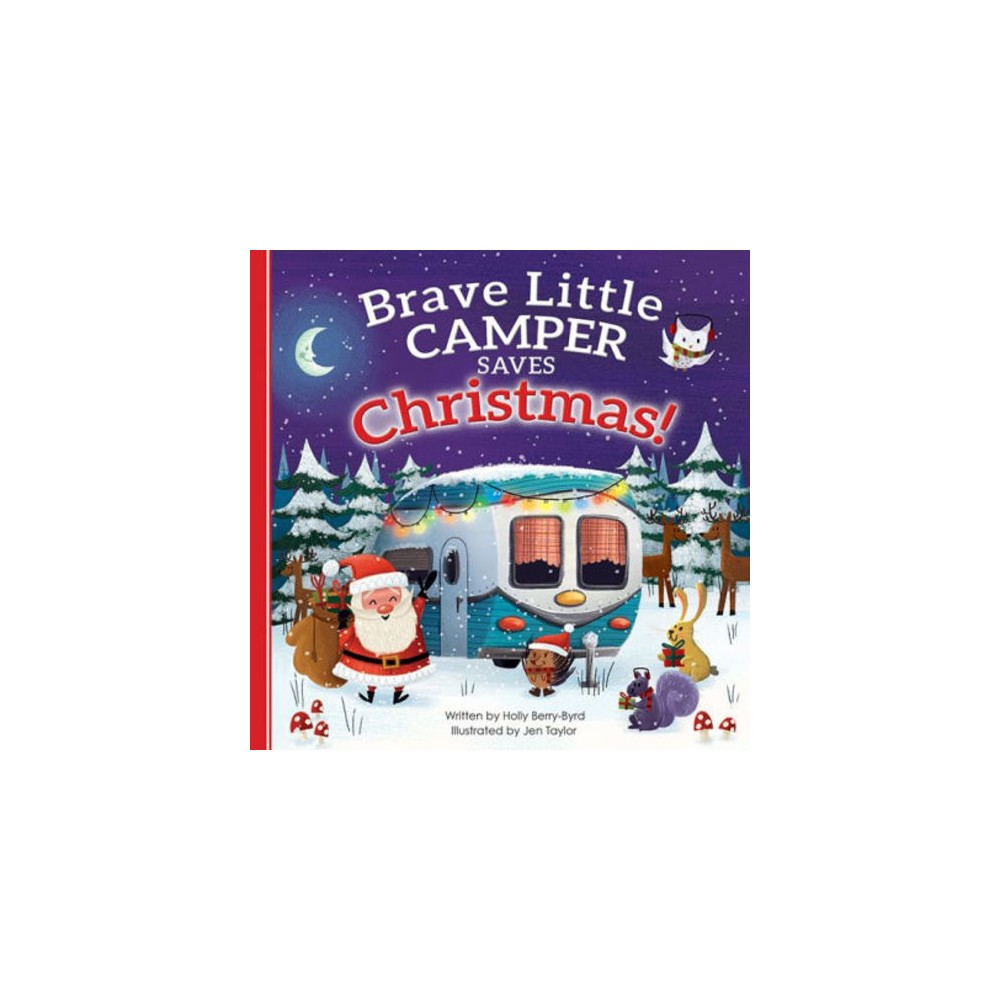 Brave Little Camper Saves Christmas (Paperback) (Holly Berry-Byrd)