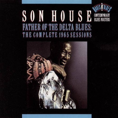 Son House - Father of the Delta Blues 1965 (CD) - image 1 of 1