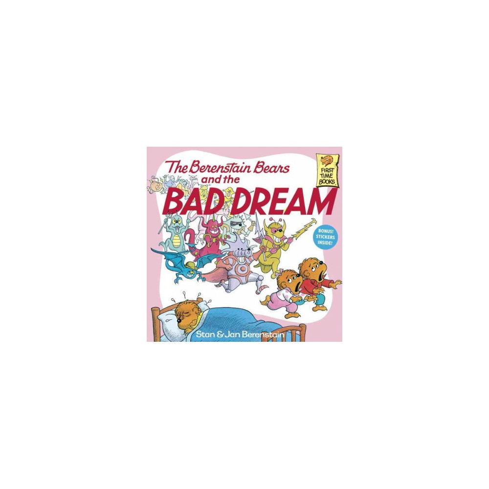 Berenstain Bears and the Bad Dream - by Stan Berenstain & Jan Berenstain (Paperback)