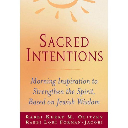 Sacred Intentions - by  Lori Forman-Jacobi & Kerry M Olitzky (Paperback) - image 1 of 1