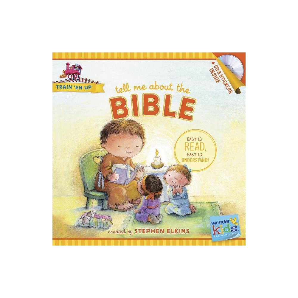 Tell Me About The Bible Train Em Up By Stephen Elkins Paperback