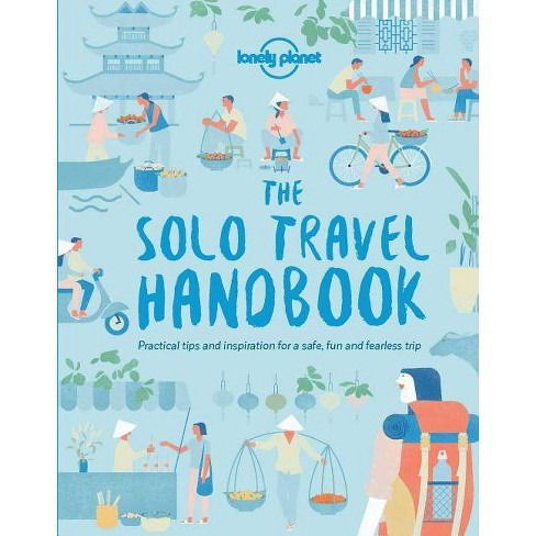 Lonely Planet the Solo Travel Handbook -  (Lonely Planet) (Paperback) - image 1 of 1