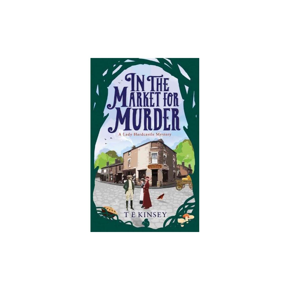 In the Market for Murder (Unabridged) (CD/Spoken Word) (T. E. Kinsey)