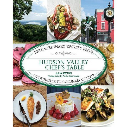 Hudson Valley Chef's Table - by  Julia Sexton (Hardcover) - image 1 of 1