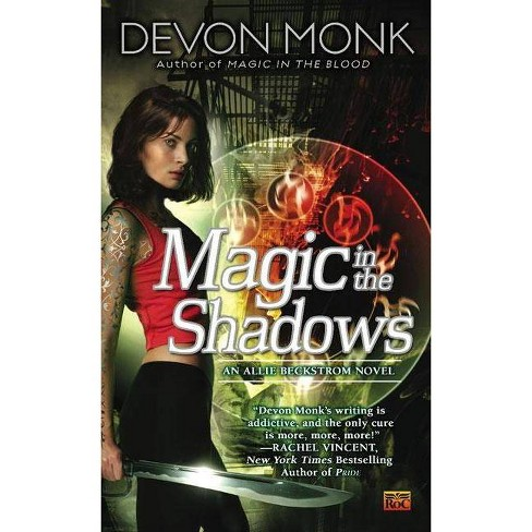 Magic in the Shadows - (Allie Beckstrom Novels) by  Devon Monk (Paperback) - image 1 of 1