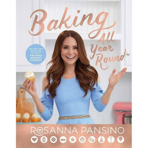 Baking All Year Round by Rosanna Pansino (Hardcover) - image 1 of 1