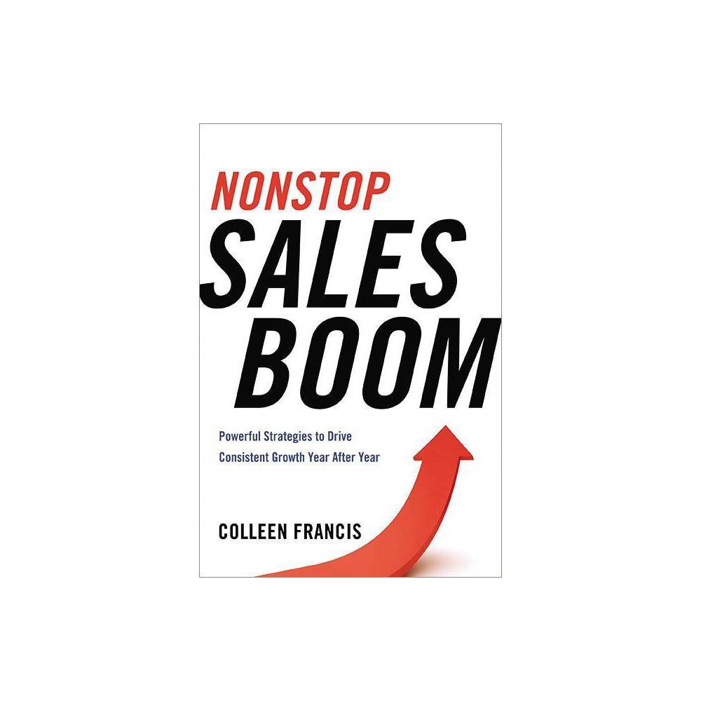 Nonstop Sales Boom By Colleen Francis Paperback