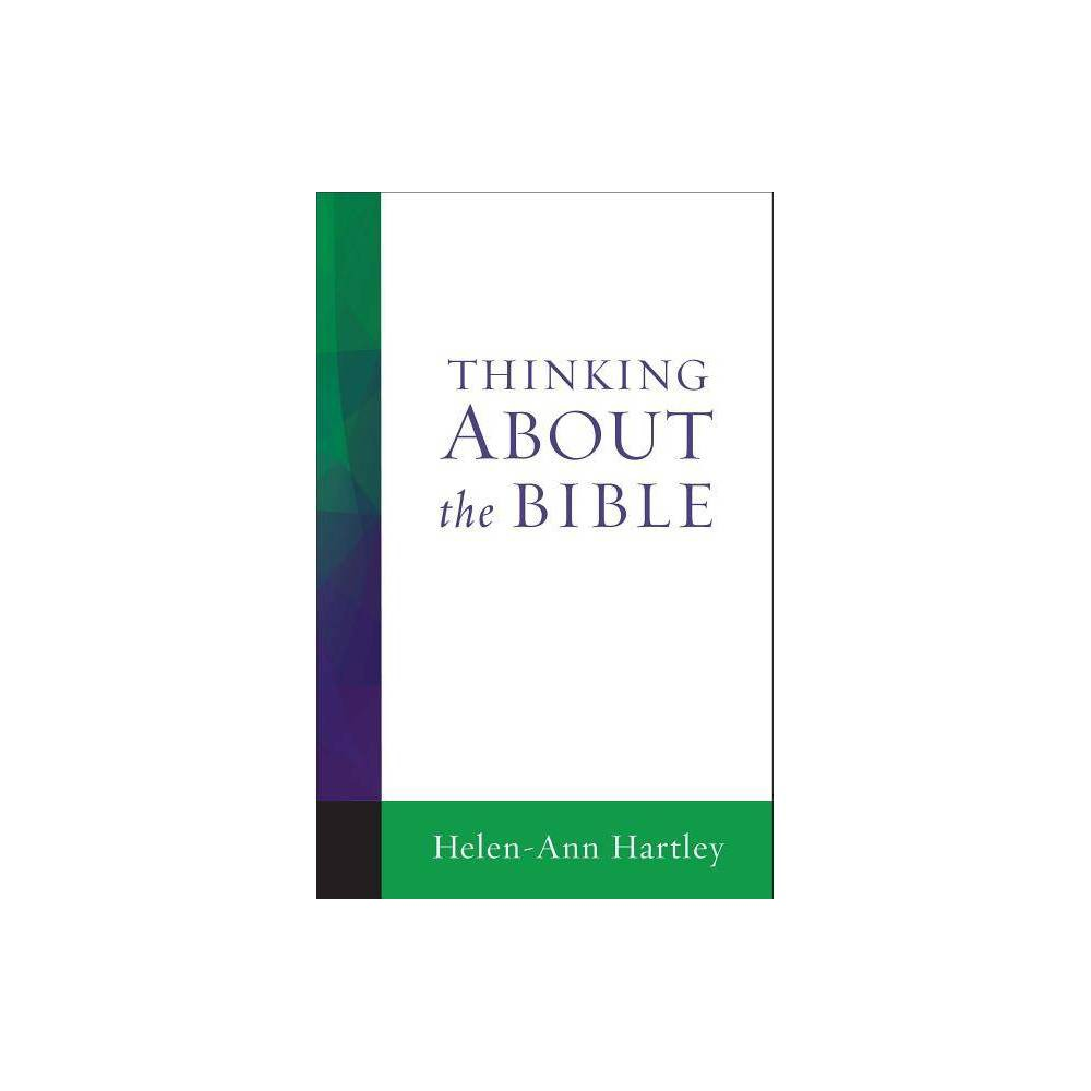 Thinking About The Bible By Helen Ann Hartley Paperback