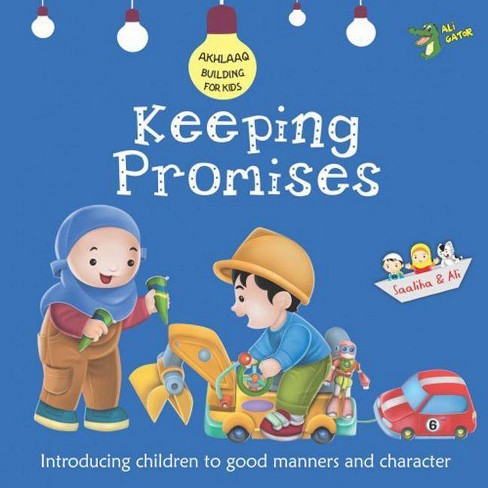 Keeping Promises - (Akhlaaq Building) by  Ali Gator (Paperback) - image 1 of 1