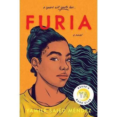 Furia - by Yamile Saied Méndez (Hardcover)