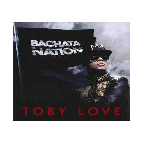 Toby (Singer Love & Songwriter) - Bachata Nation (CD) - image 1 of 1
