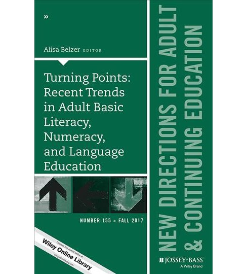 Turning Points : Recent Trends in Adult Basic Literacy, Numeracy, and Language Education (Paperback) - image 1 of 1