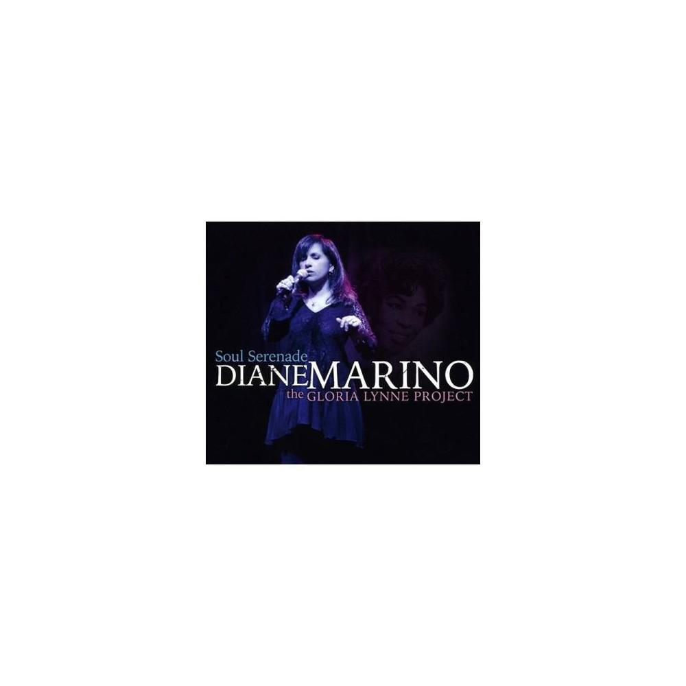 Diane Marino - Soul Serenade:Gloria Lynne Project (CD)