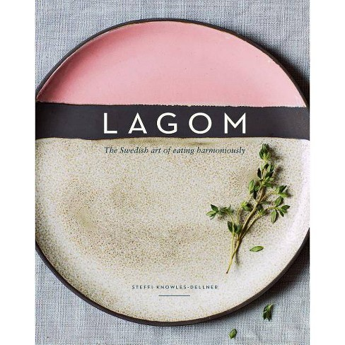Lagom - by  Steffi Knowles-Dellner (Hardcover) - image 1 of 1