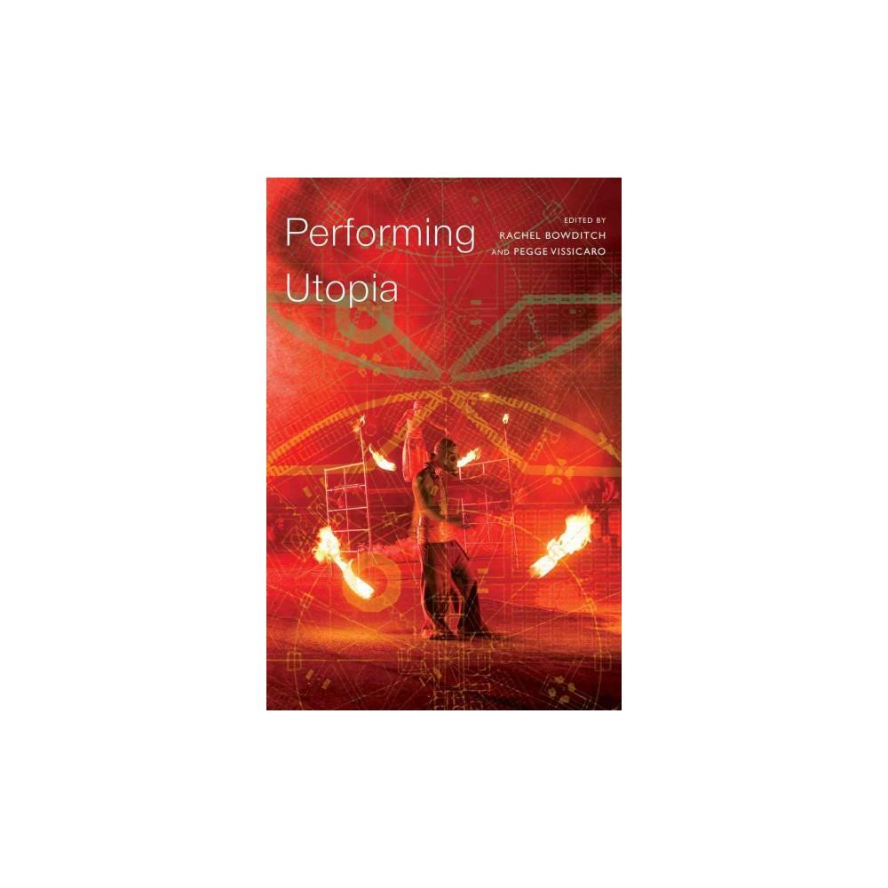 Performing Utopia (Paperback)