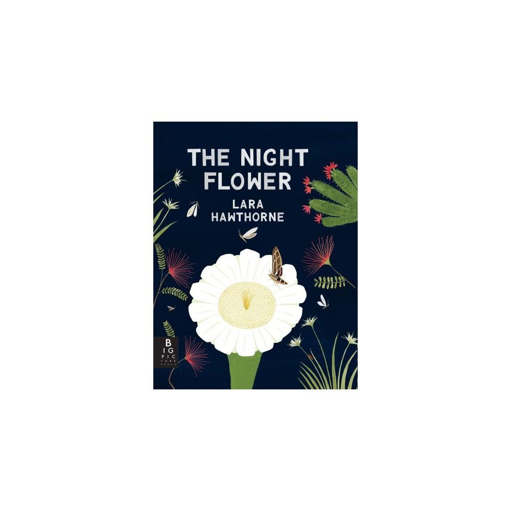 Night Flower - by Lara Hawthorne (School And Library)