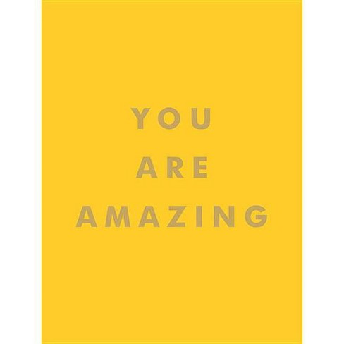 You Are Amazing - (Hardcover) - image 1 of 1