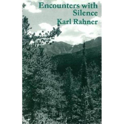 Encounters with Silence - 2 Edition by  Karl Rahner (Paperback) - image 1 of 1