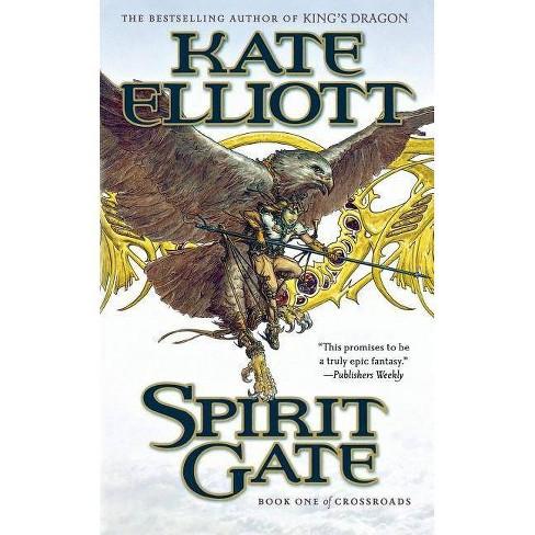 Spirit Gate - by  Kate Elliott (Paperback) - image 1 of 1