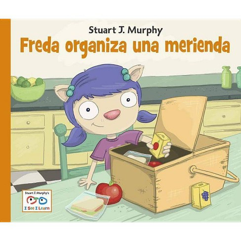 Freda Organiza Una Merienda - (Stuart J. Murphy's I See I Learn: Destrezas Cognitivas) (Hardcover) - image 1 of 1