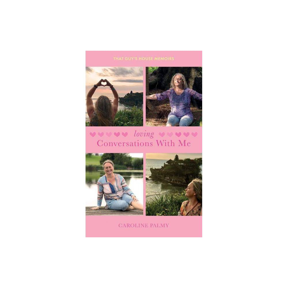 Loving Conversations With Me By Caroline Palmy Paperback