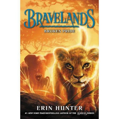 Broken Pride - (Bravelands) by  Erin Hunter (Paperback) - image 1 of 1