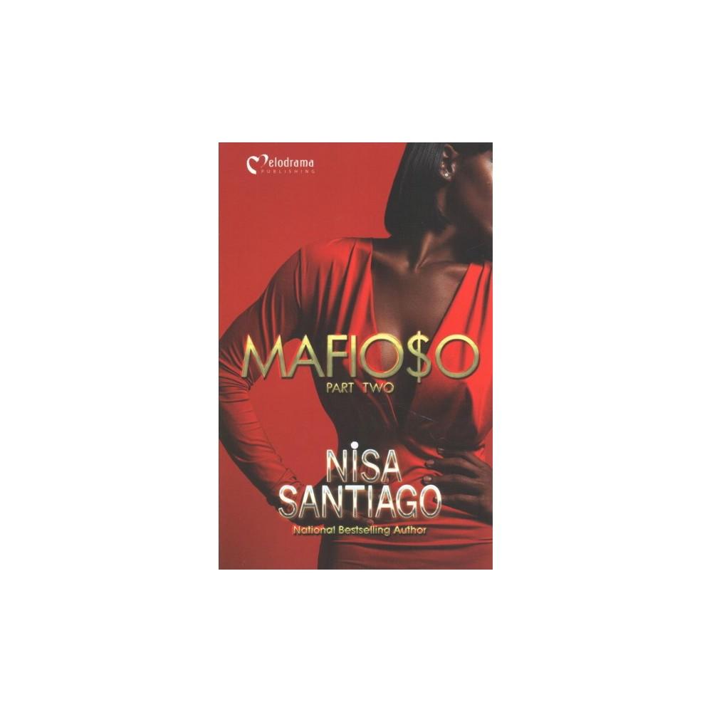 Mafioso - (Mafioso) by Nisa Santiago (Paperback)