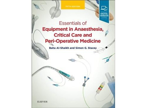 Essentials of Equipment in Anaesthesia, Critical Care and Peri-Operative Medicine -  (Paperback) - image 1 of 1