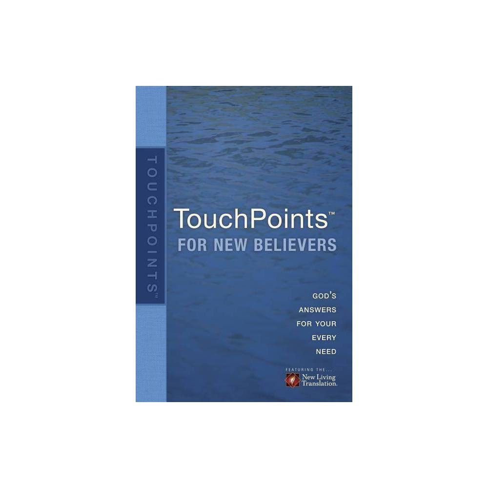 Touchpoints for New Believers - by Ronald A Beers & Amy E Mason (Paperback)