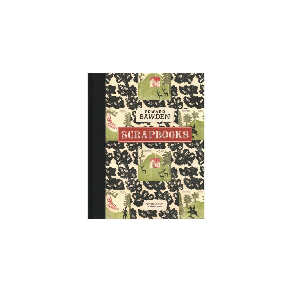 Edward Bawden Scrapbooks (Hardcover) (Peyton Skipwith)