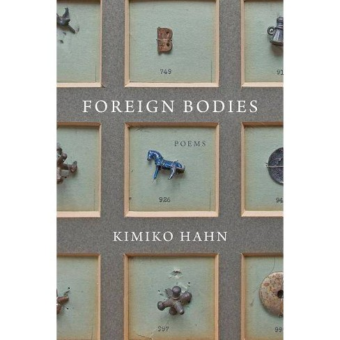 Foreign Bodies - by  Kimiko Hahn (Hardcover) - image 1 of 1