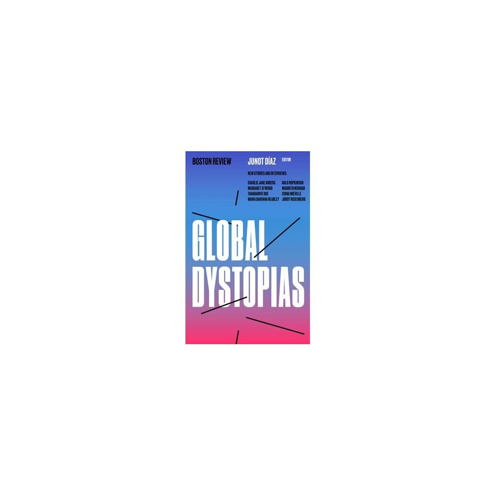 Global Dystopias - (Paperback) Global Dystopias - (Paperback)