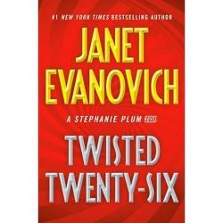 Twisted Twenty-Six - (Stephanie Plum) by Janet Evanovich (Hardcover)
