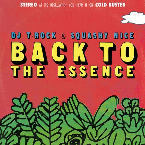 Dj T - Rock & Squashy Nice/Back To The Essen (CD) - image 1 of 1