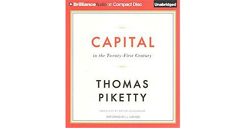 Capital in the Twenty-First Century (Unabridged) (CD/Spoken Word) (Thomas Piketty) - image 1 of 1