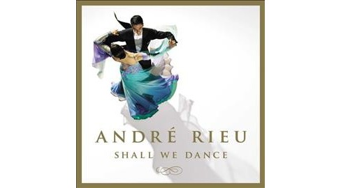 Andre Rieu - Shall We Dance (CD) - image 1 of 1
