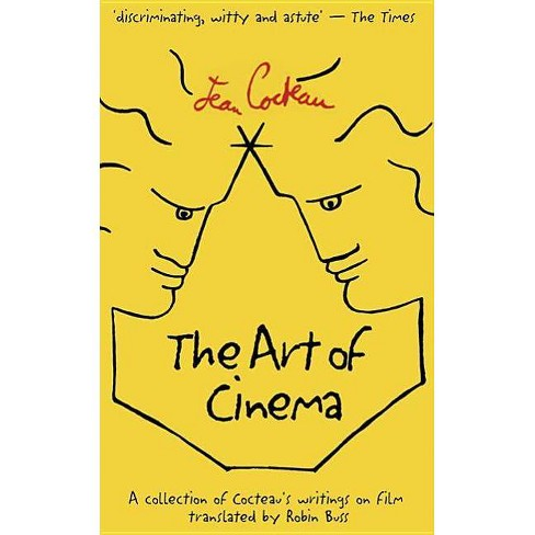 The Art of Cinema - by  Jean Cocteau (Paperback) - image 1 of 1