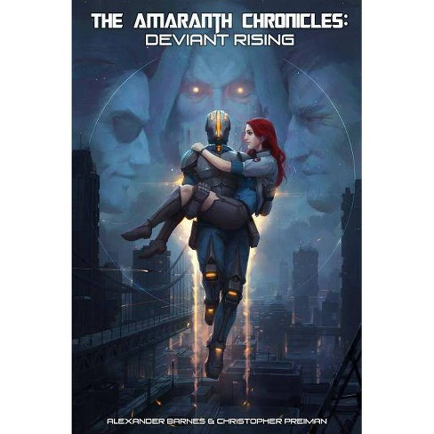 The Amaranth Chronicles - by  Alexander Barnes & Christopher Preiman (Paperback) - image 1 of 1