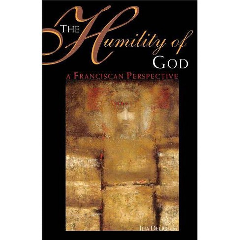 The Humility of God - by  Ilia Delio (Paperback) - image 1 of 1