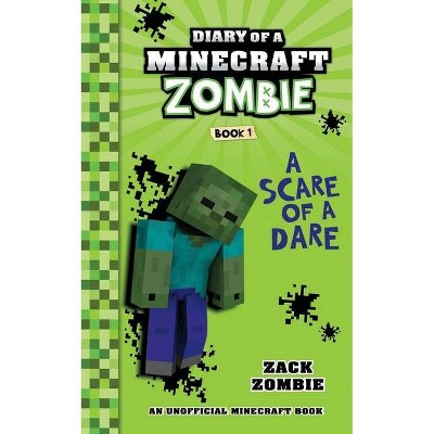 Diary of a Minecraft Zombie Book 1 - by  Zack Zombie (Paperback)