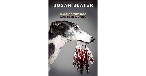 Hair of the Dog (Large Print) (Paperback) (Susan Slater) - image 1 of 1